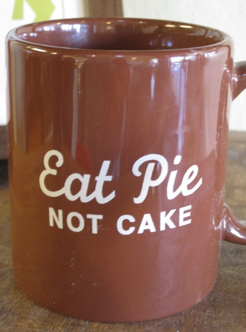 Eat Pie Not Cake Mug